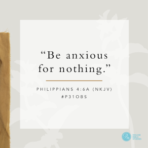"""Want to know how to render anxiousness powerless? Join Katrina V. Wylie for a blog message and invitation to join the the Proverbs 31 Online Bible study on Max Lucado's book, """"Anxious for Nothing."""""""